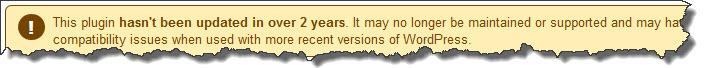 Wordpress.org sitesinde uzun süre güncelleme yapılmayan eklenti için uyarı